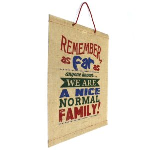 Wise Words A Nice Normal Family Wise Words Jute Scrolls