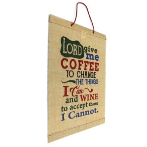 Wise Words Lord Give Me Coffee Wise Words Jute Scrolls